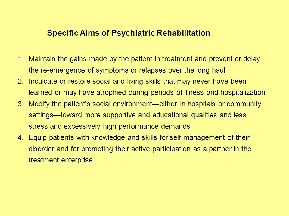 Specific Aims of Psychiatric Rehabilitation