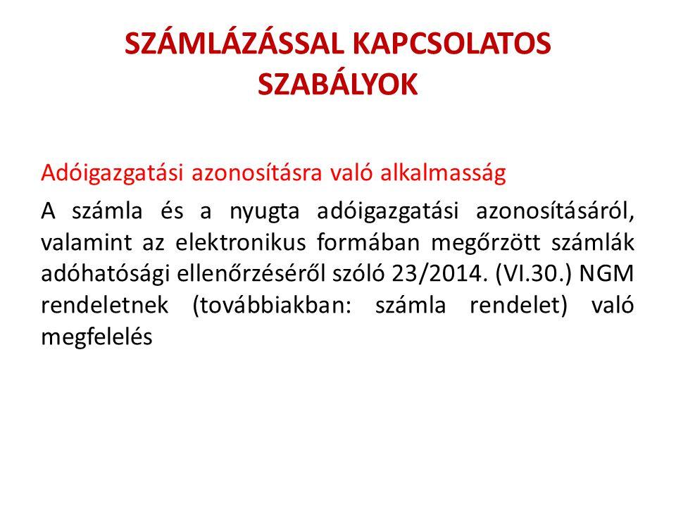 SZÁMLÁZÁSSAL KAPCSOLATOS SZABÁLYOK