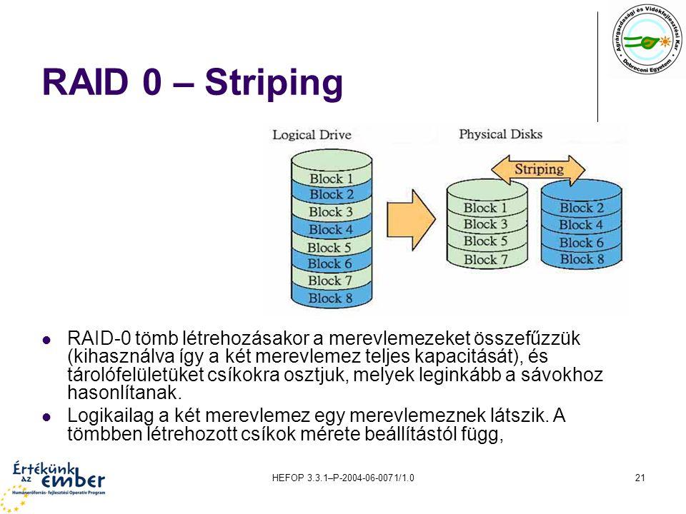 RAID 0 – Striping