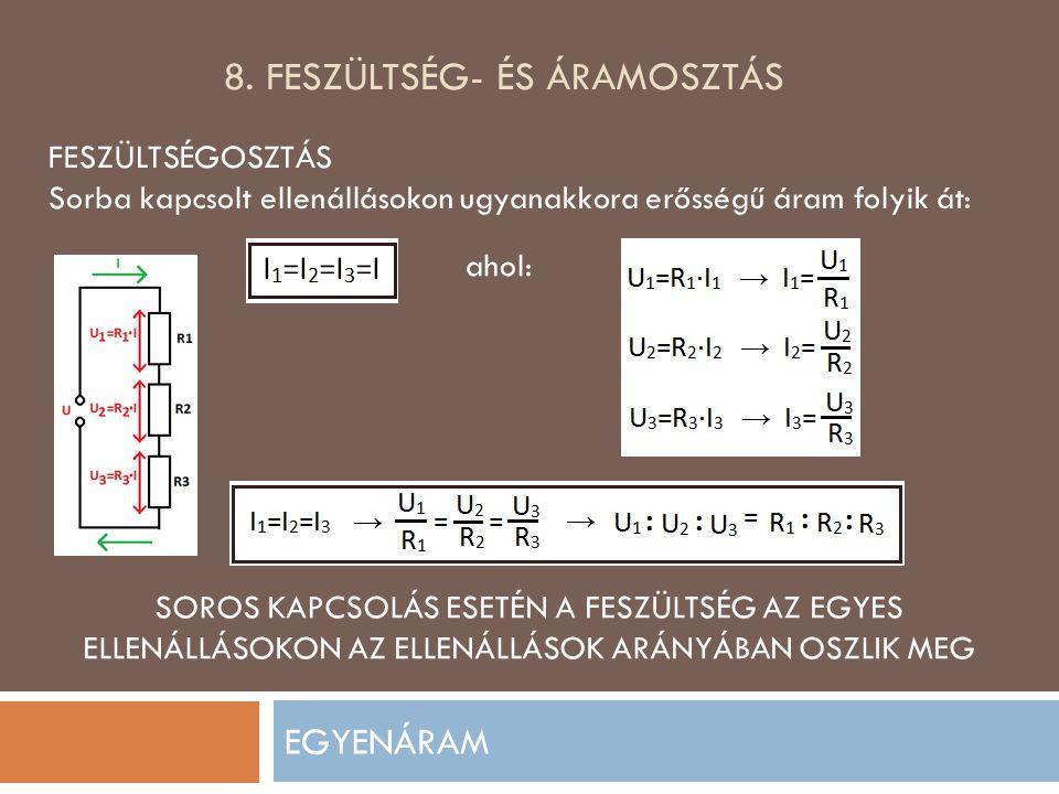 8. feszültség- ÉS ÁRAMOSZTÁS