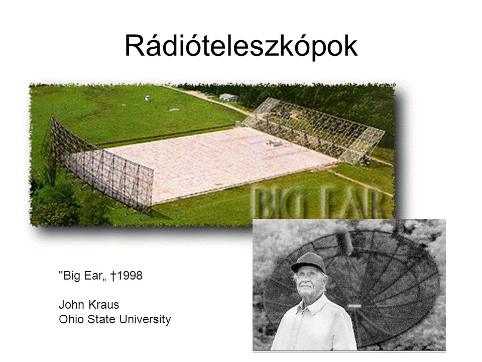 "Rádióteleszkópok Big Ear"" †1998 John Kraus Ohio State University"