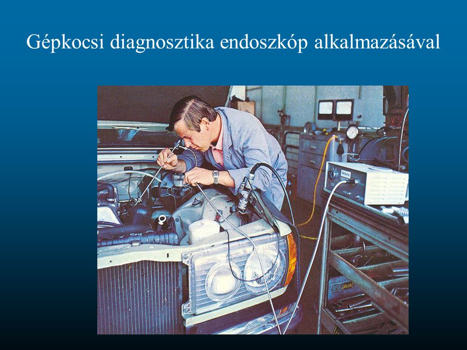 Gépkocsi diagnosztika endoszkóp alkalmazásával