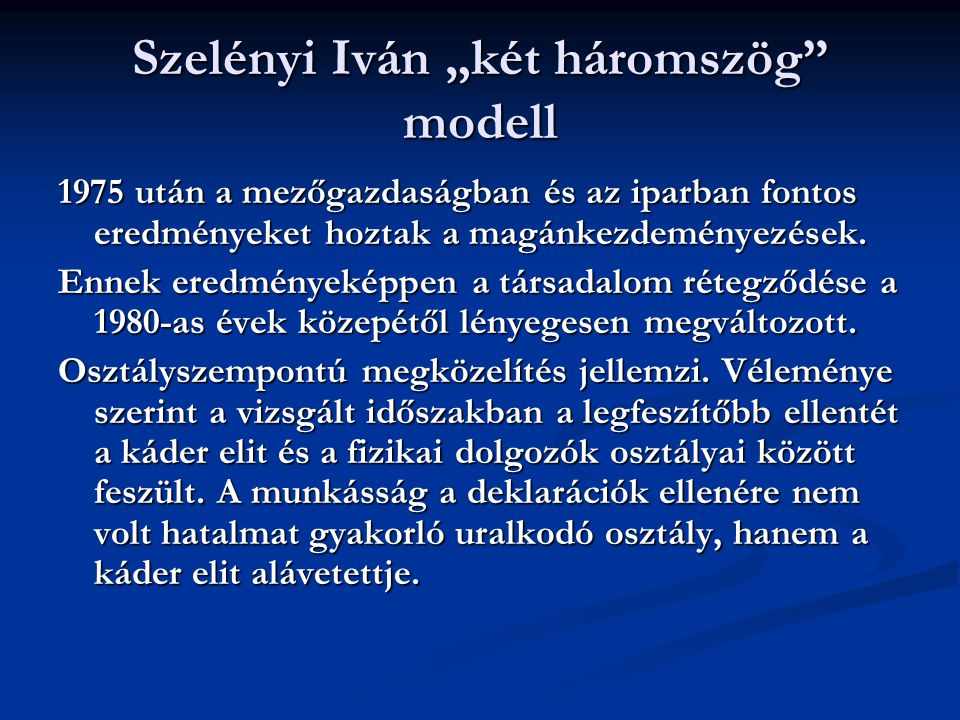 """Szelényi Iván """"két háromszög modell"""