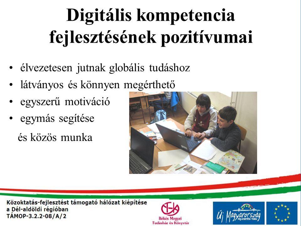 Digitális kompetencia fejlesztésének pozitívumai