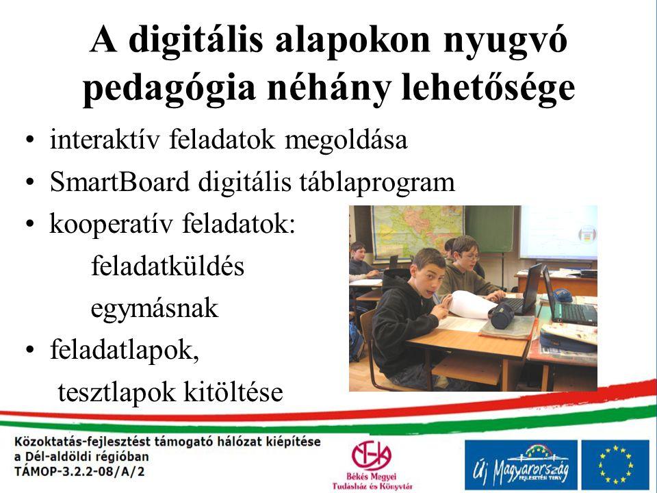 A digitális alapokon nyugvó pedagógia néhány lehetősége
