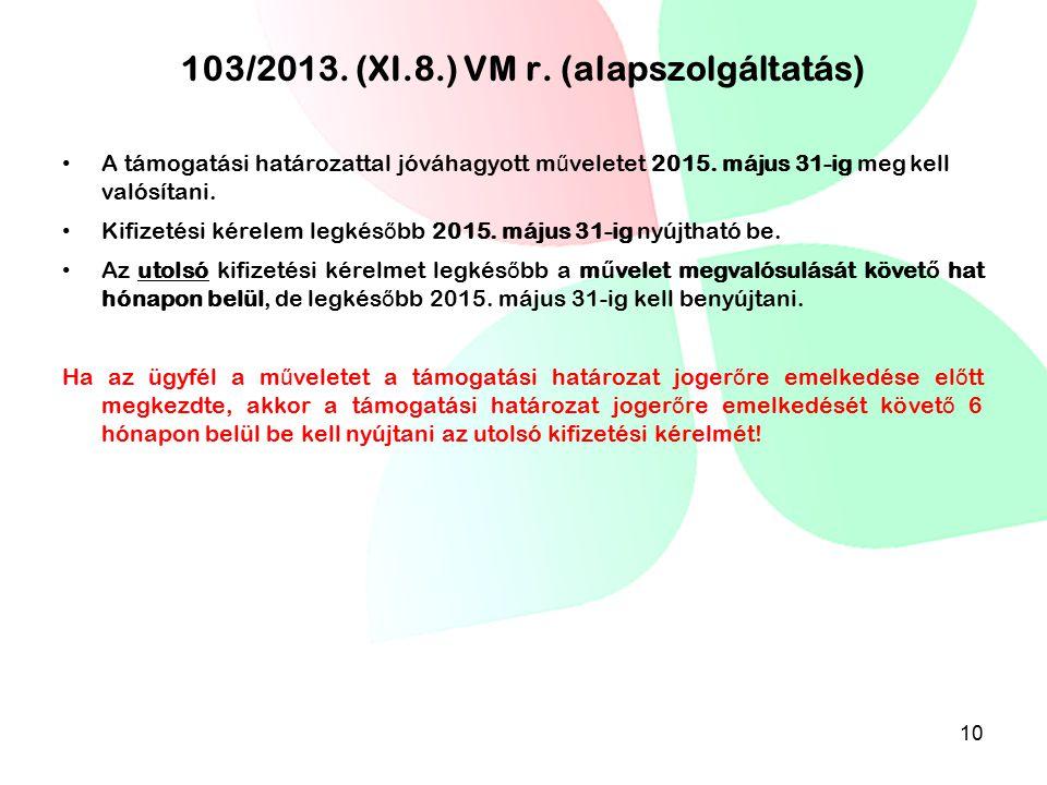 103/2013. (XI.8.) VM r. (alapszolgáltatás)