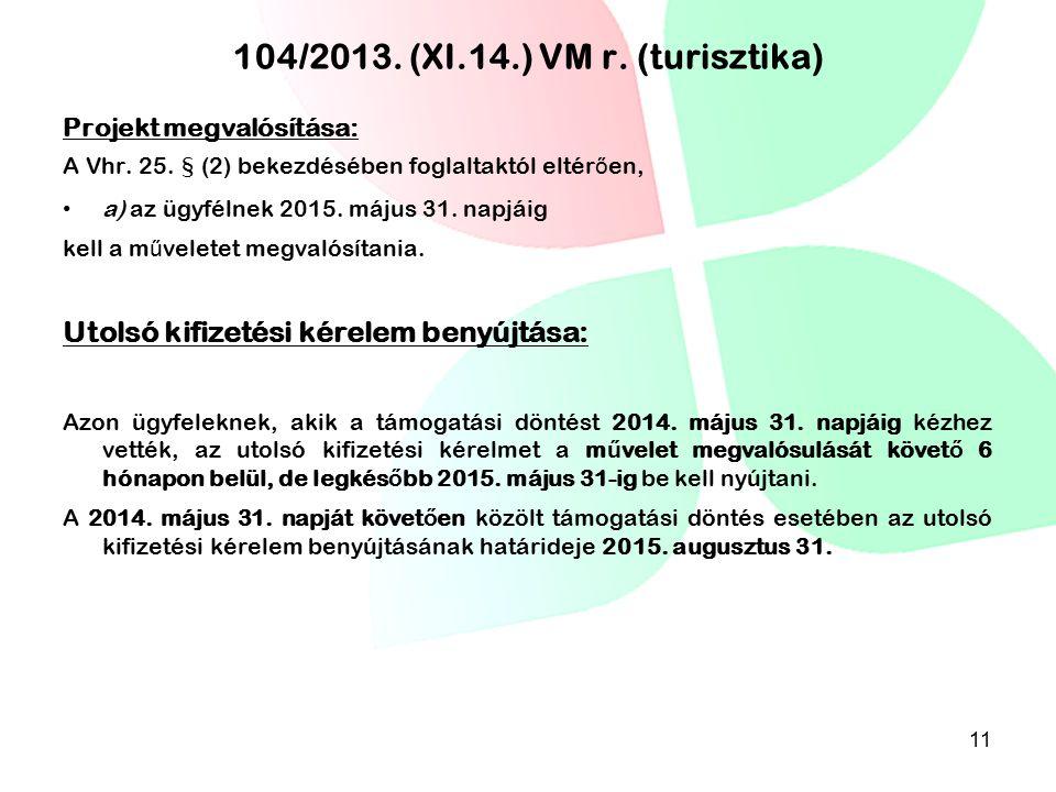 104/2013. (XI.14.) VM r. (turisztika)