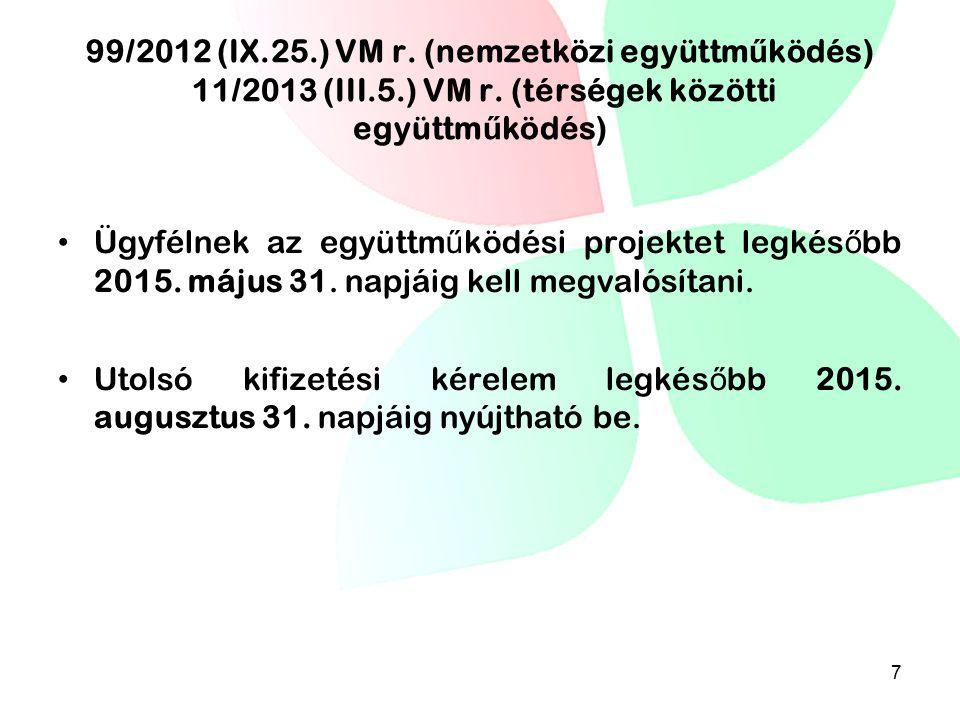 99/2012 (IX. 25. ) VM r. (nemzetközi együttműködés) 11/2013 (III. 5