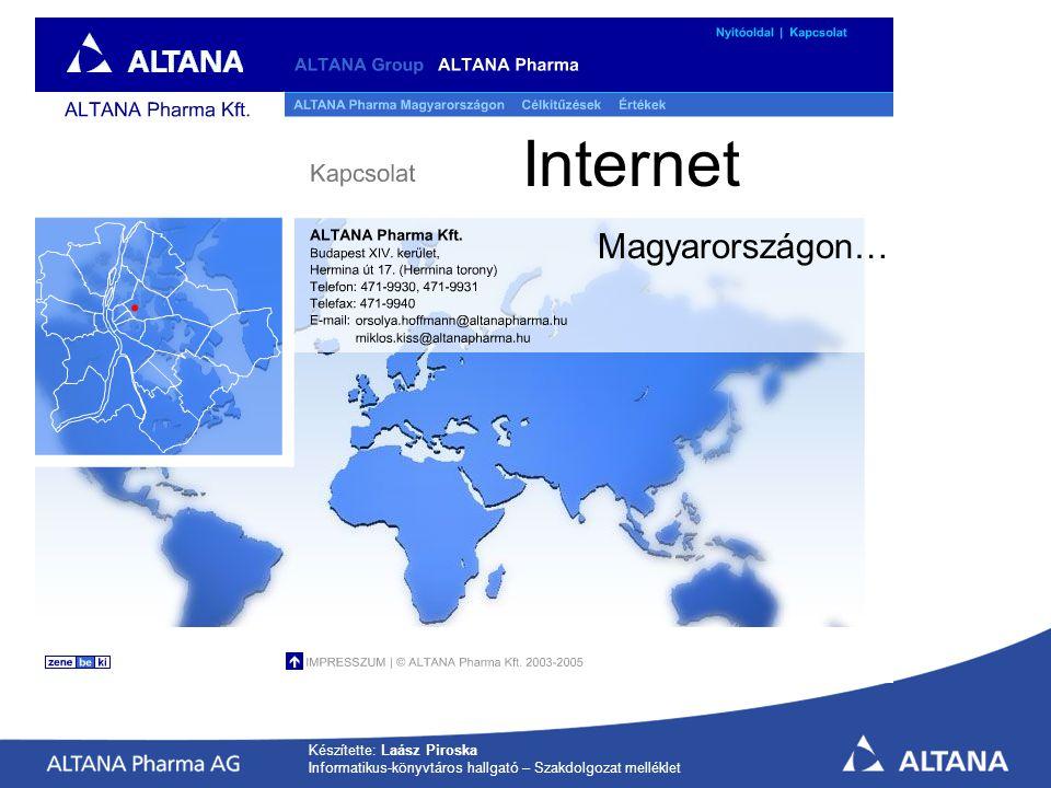 Internet Magyarországon… Készítette: Laász Piroska