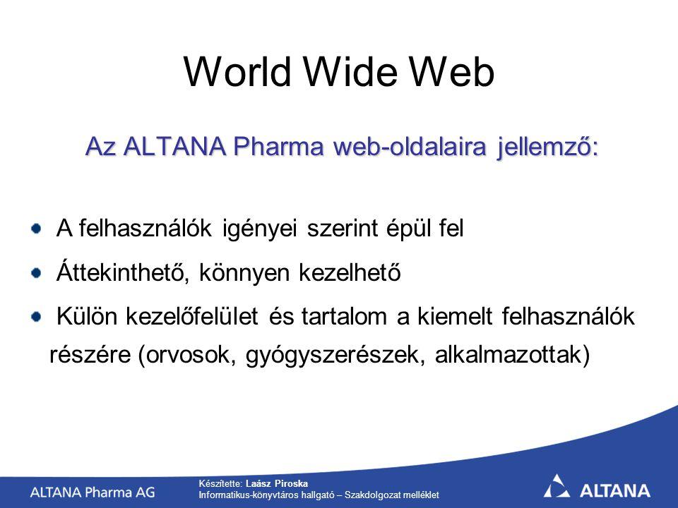 Az ALTANA Pharma web-oldalaira jellemző: