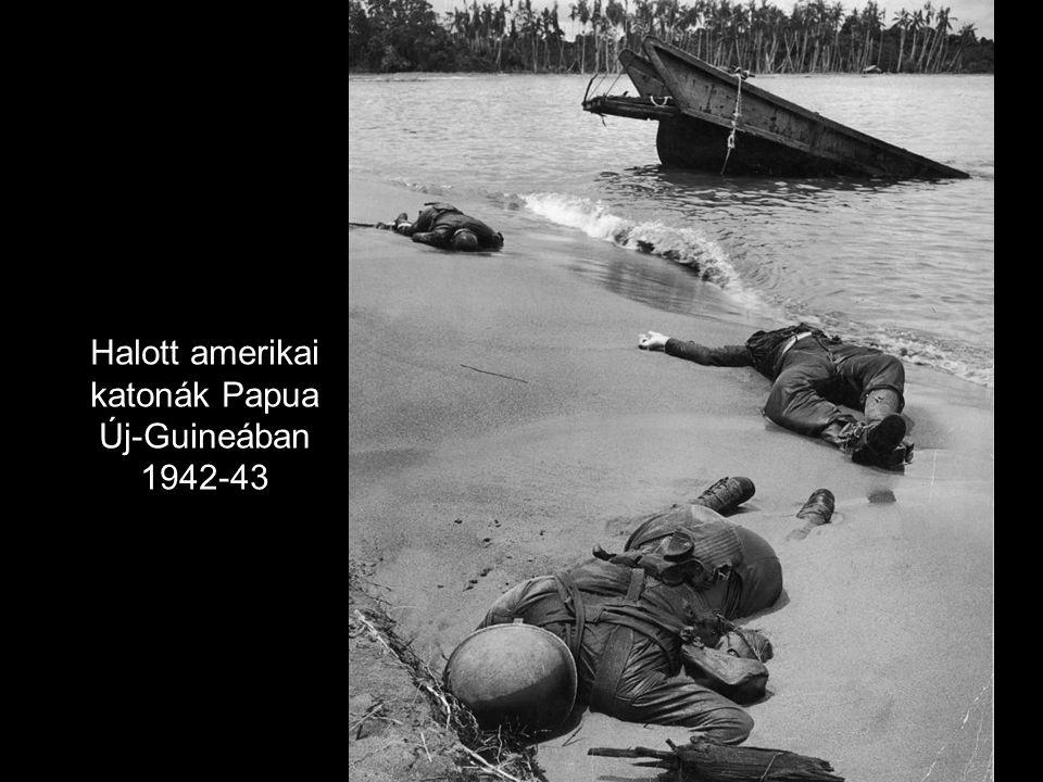 Halott amerikai katonák Papua Új-Guineában