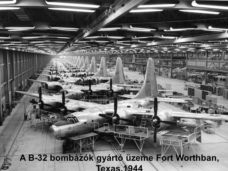 A B-32 bombázók gyártó üzeme Fort Worthban, Texas,1944