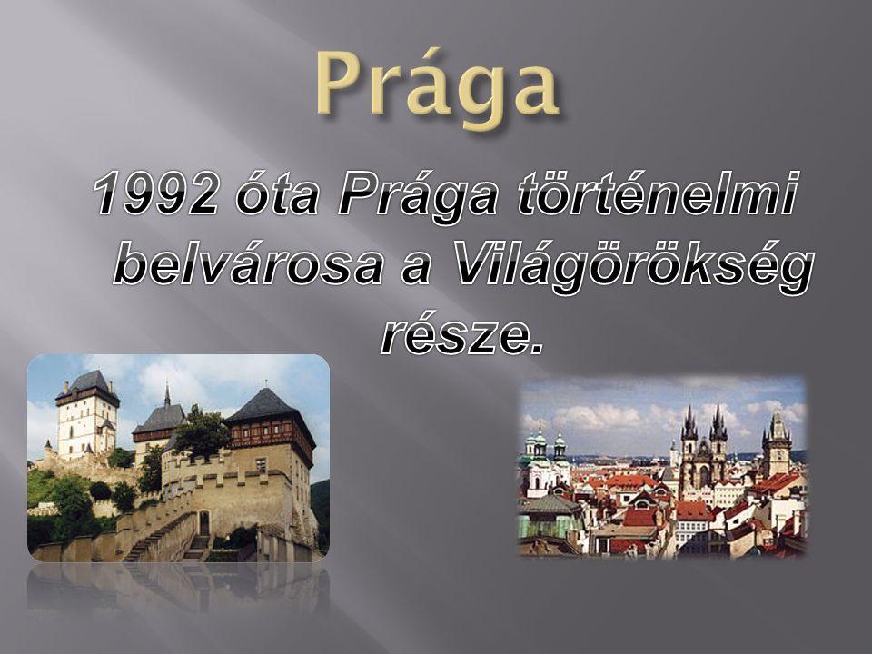 1992 óta Prága történelmi belvárosa a Világörökség része.