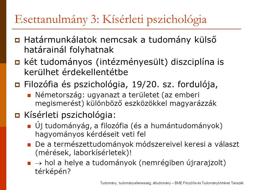 Esettanulmány 3: Kísérleti pszichológia