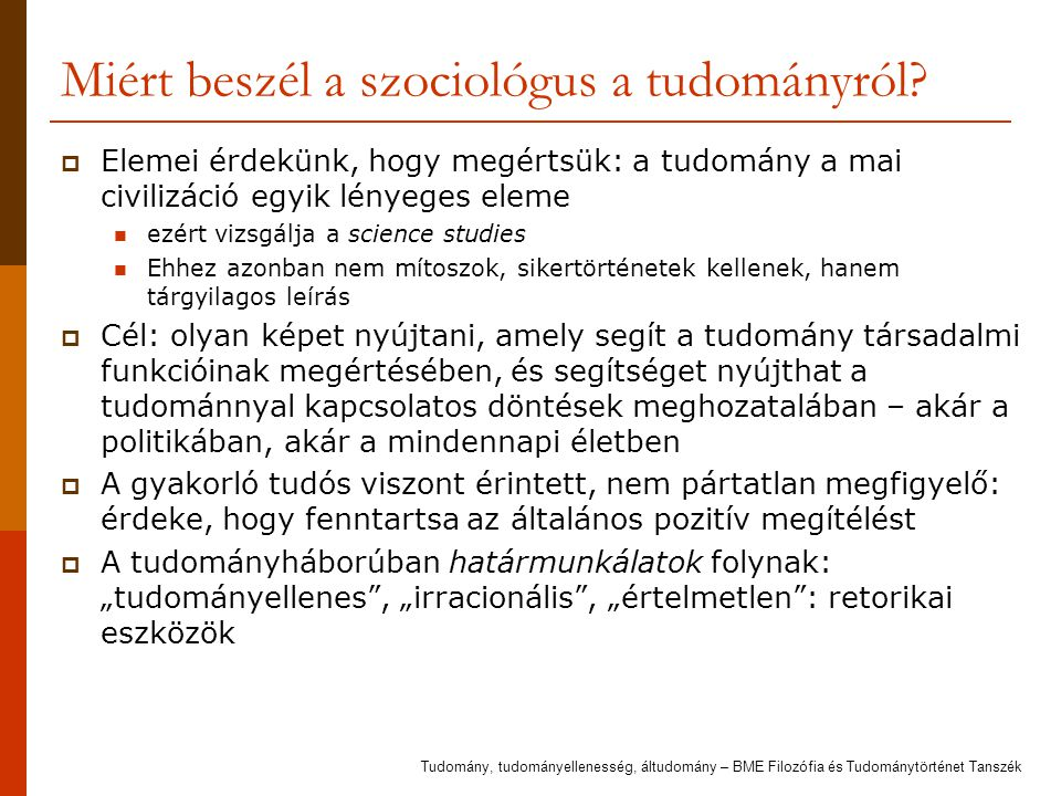 Miért beszél a szociológus a tudományról