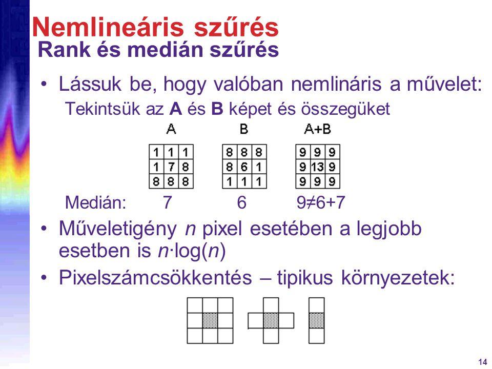 Nemlineáris szűrés Rank és medián szűrés