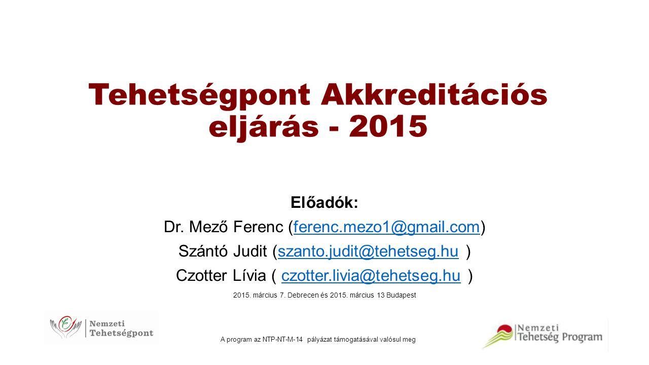 Tehetségpont Akkreditációs eljárás - 2015