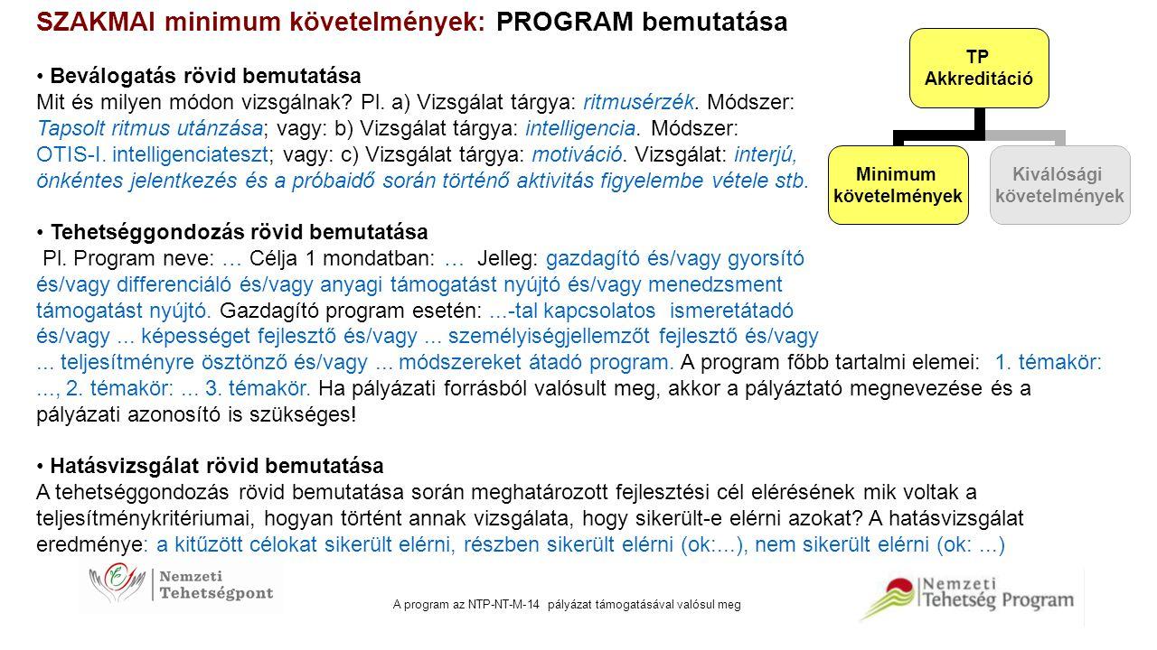A program az NTP-NT-M-14 pályázat támogatásával valósul meg