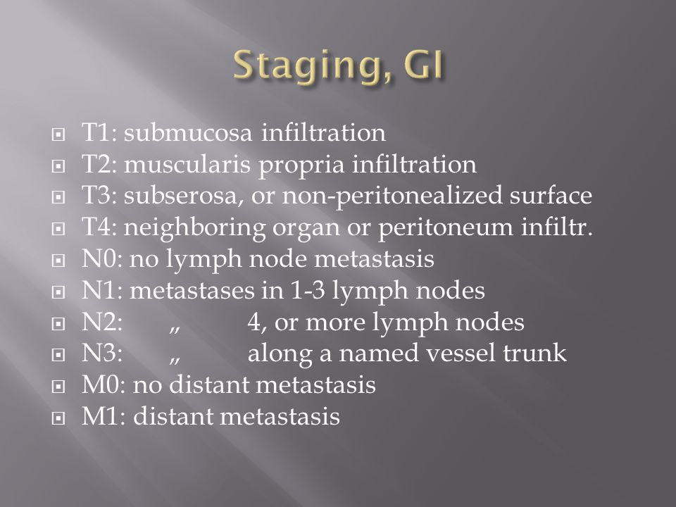 Staging, GI T1: submucosa infiltration