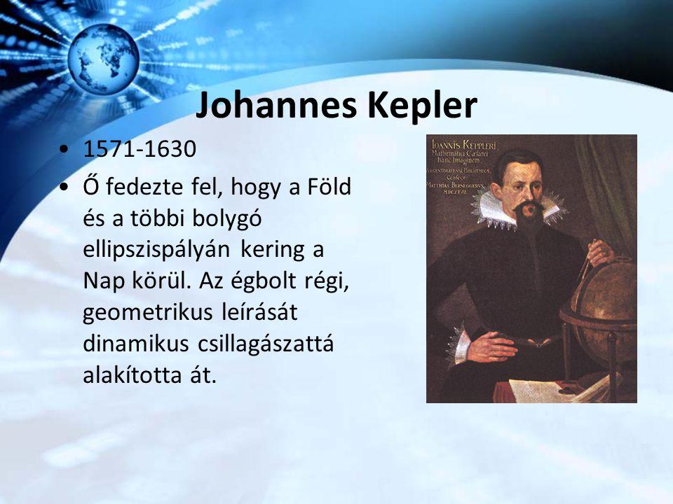 Johannes Kepler 1571-1630.