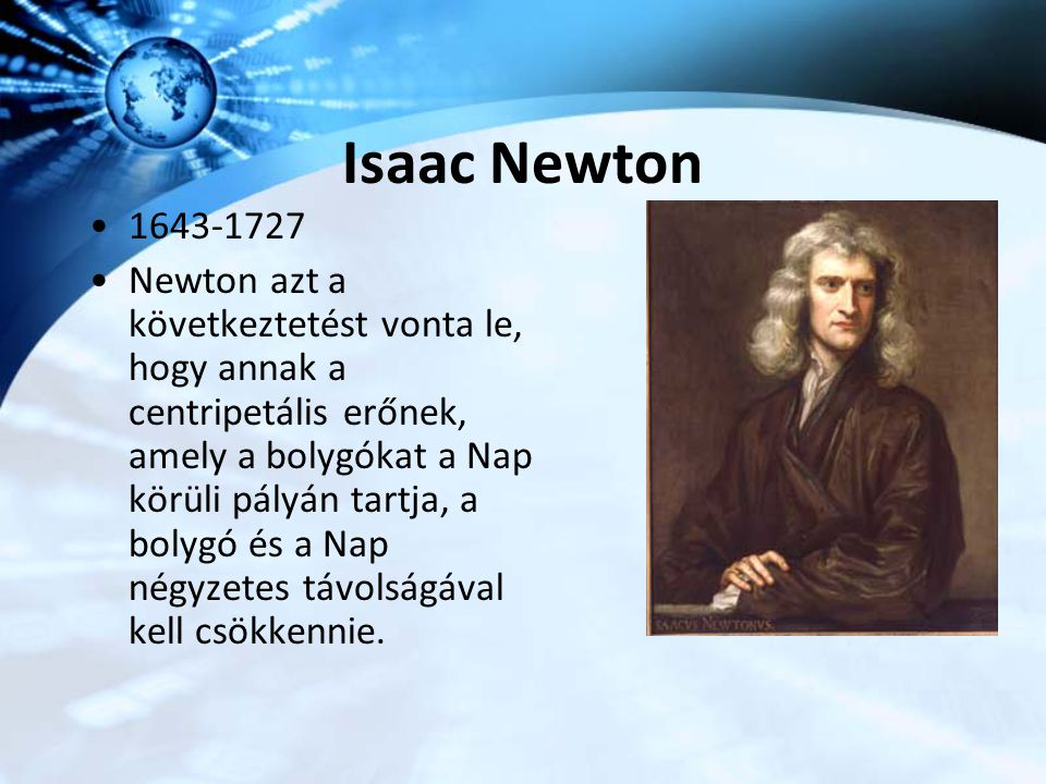 Isaac Newton 1643-1727.