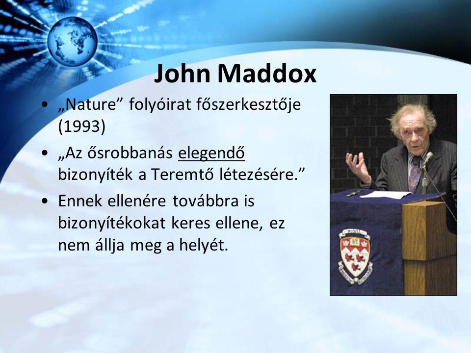 """John Maddox """"Nature folyóirat főszerkesztője (1993)"""
