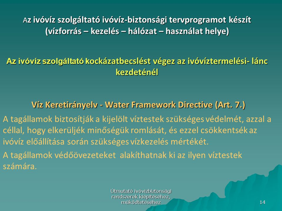 Víz Keretirányelv - Water Framework Directive (Art. 7.)