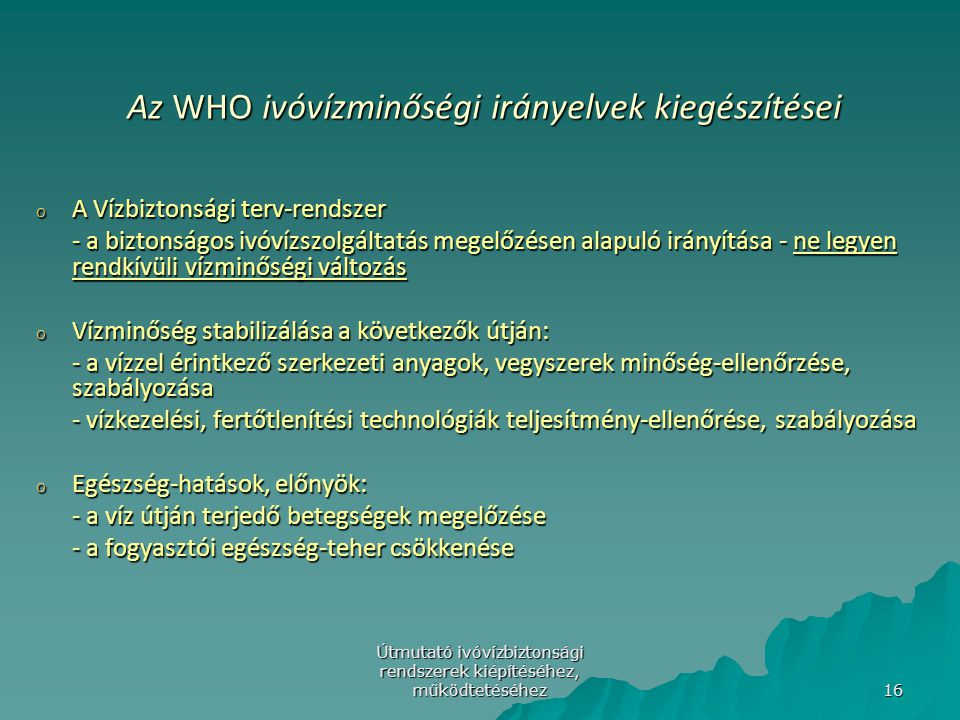 Az WHO ivóvízminőségi irányelvek kiegészítései