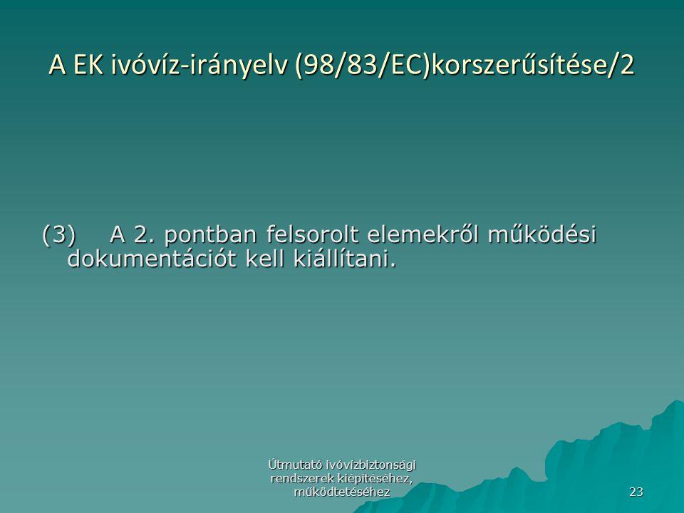 A EK ivóvíz-irányelv (98/83/EC)korszerűsítése/2