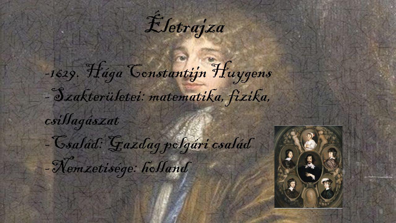 Életrajza -1629. Hága Constantijn Huygens
