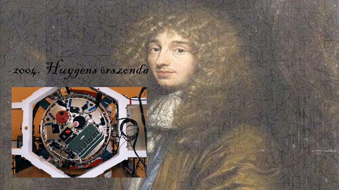 - 2004. Huygens űrszonda