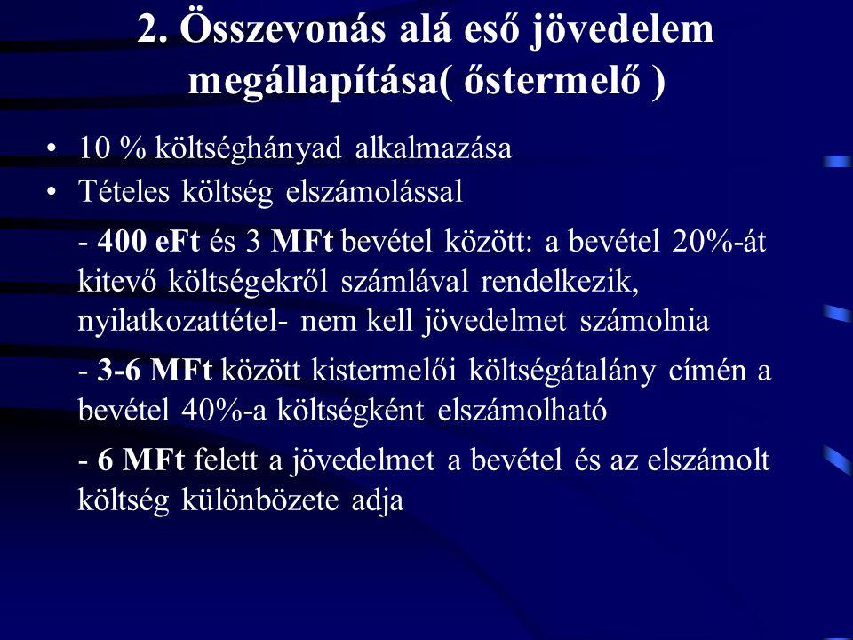 2. Összevonás alá eső jövedelem megállapítása( őstermelő )