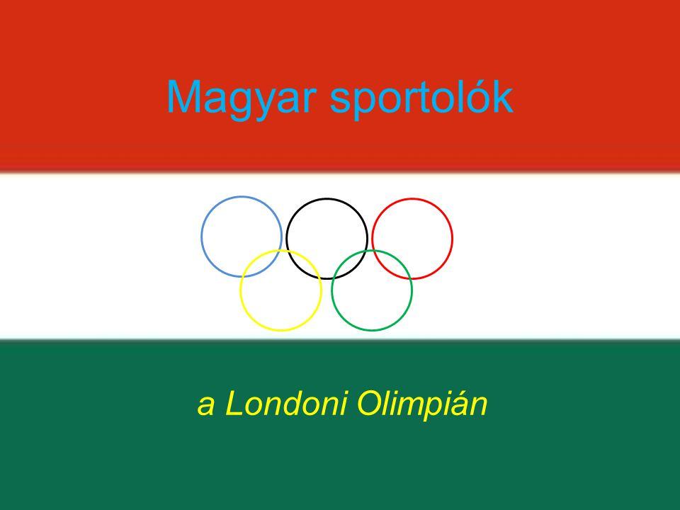 Magyar sportolók a Londoni Olimpián