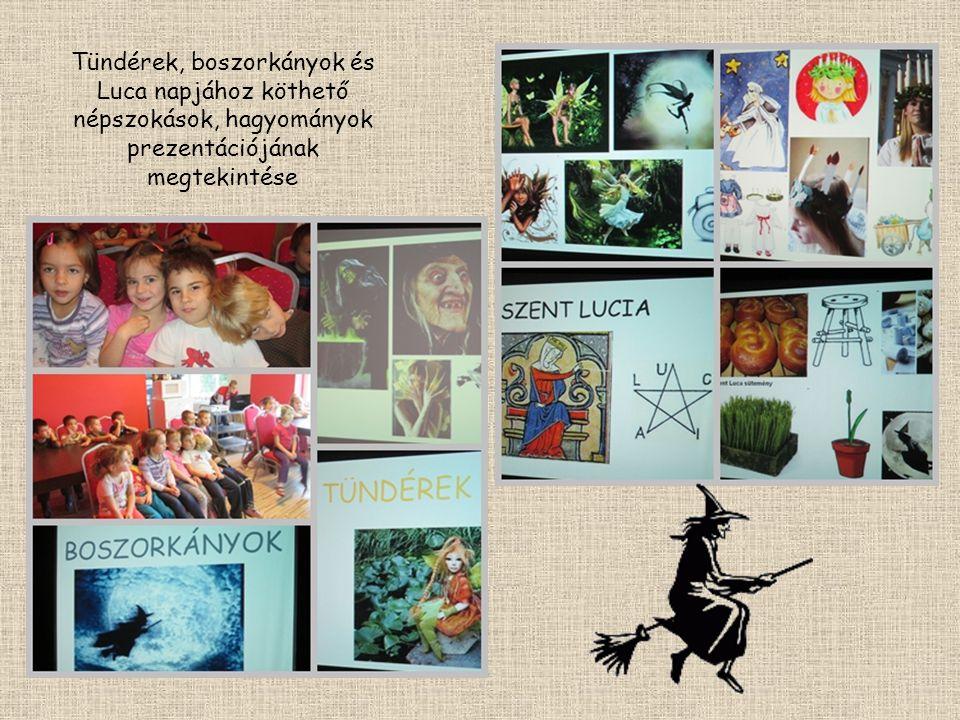 Tündérek, boszorkányok és Luca napjához köthető népszokások, hagyományok prezentációjának megtekintése