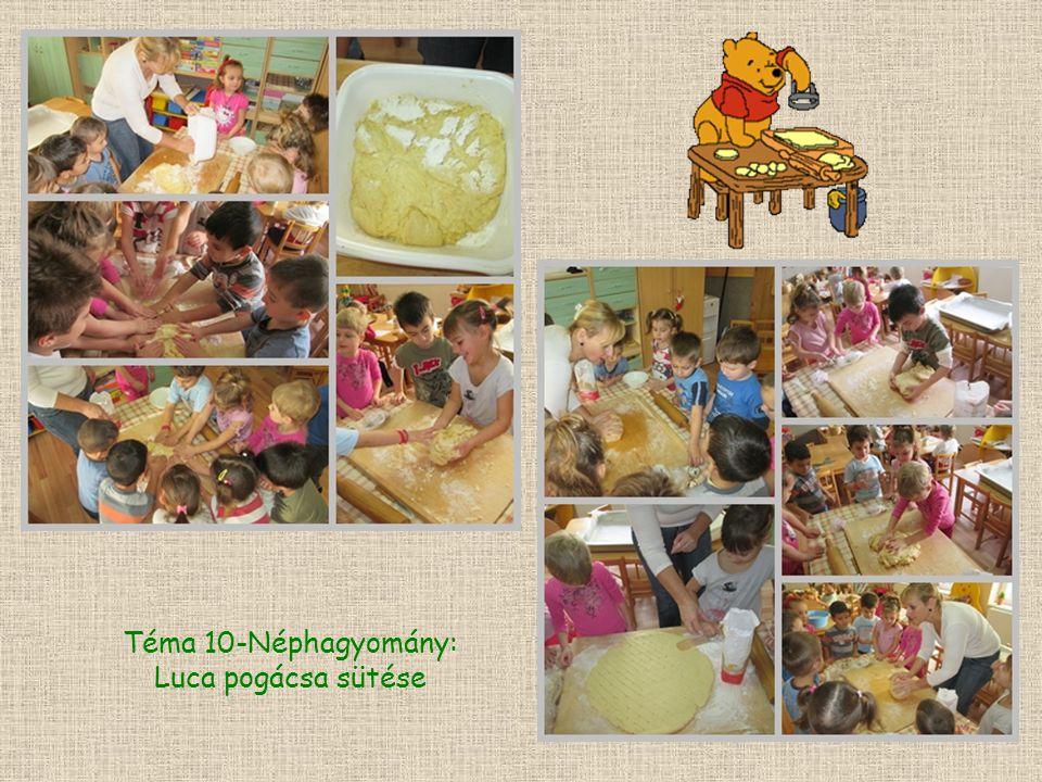 Téma 10-Néphagyomány: Luca pogácsa sütése