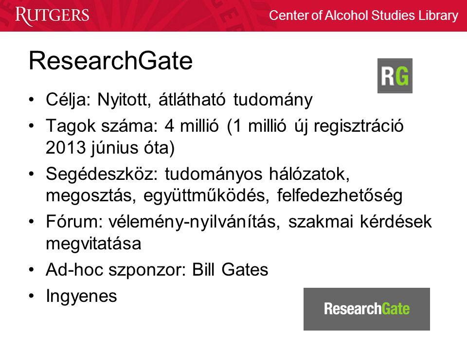 ResearchGate Célja: Nyitott, átlátható tudomány
