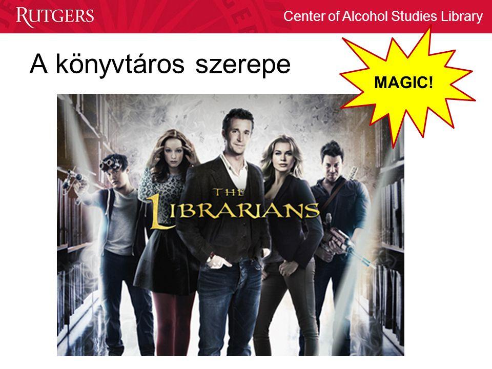 A könyvtáros szerepe MAGIC!