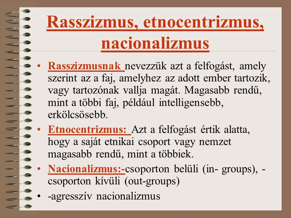 Rasszizmus, etnocentrizmus, nacionalizmus