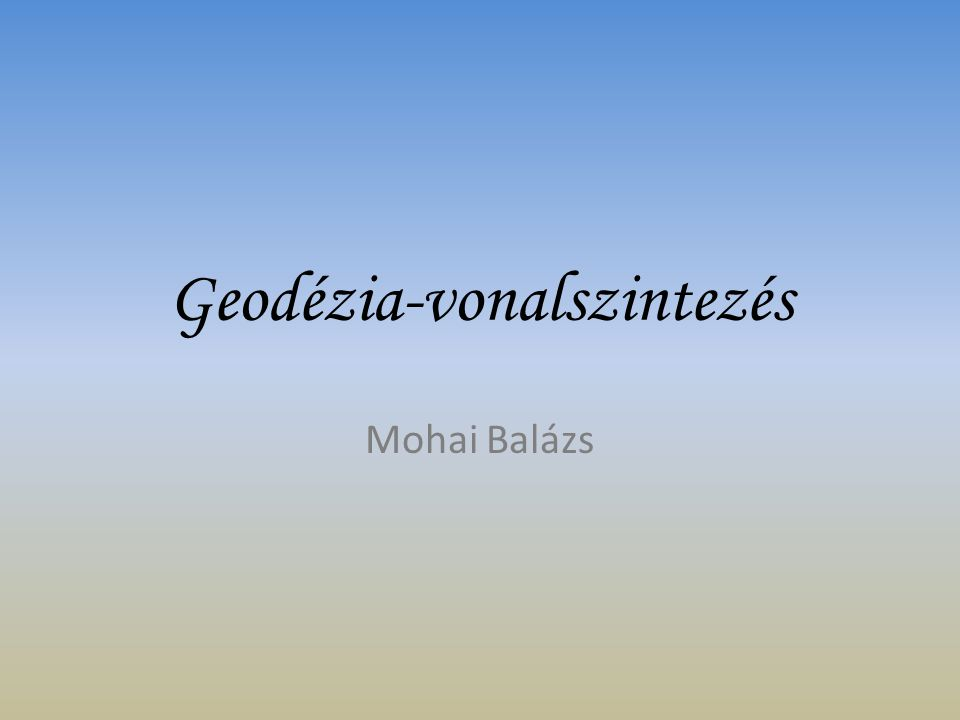 Geodézia-vonalszintezés