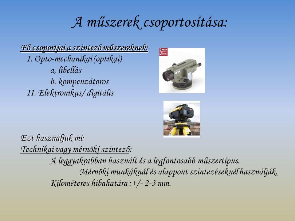 A műszerek csoportosítása: