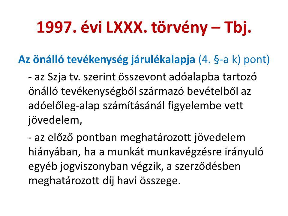 1997. évi LXXX. törvény – Tbj.
