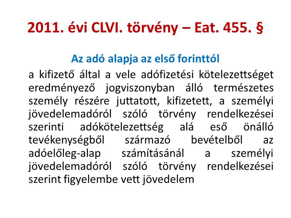 2011. évi CLVI. törvény – Eat. 455. §