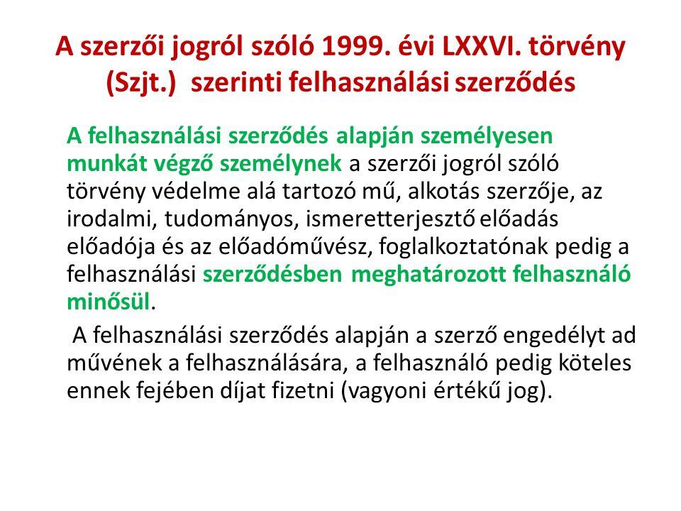 A szerzői jogról szóló 1999. évi LXXVI. törvény (Szjt