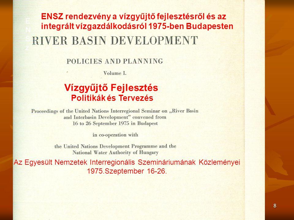 Vízgyűjtő Fejlesztés ENSZ rendezvény a vízgyűjtő fejlesztésről és az