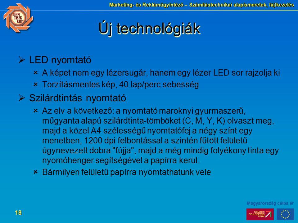 Új technológiák LED nyomtató Szilárdtintás nyomtató
