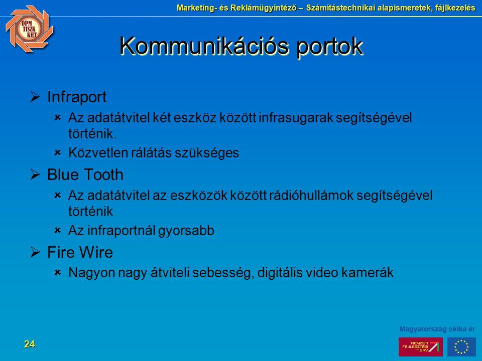 Kommunikációs portok Infraport Blue Tooth Fire Wire