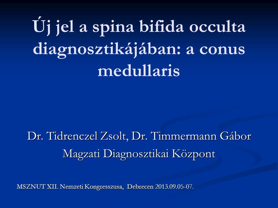 Új jel a spina bifida occulta diagnosztikájában: a conus medullaris