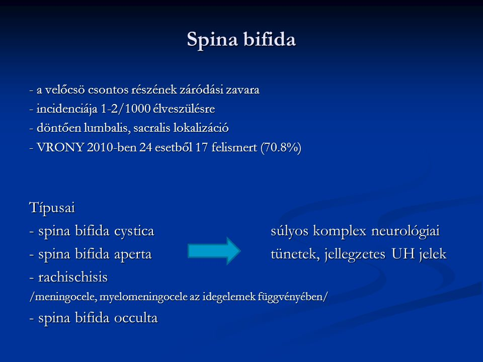 Spina bifida Típusai - spina bifida cystica súlyos komplex neurológiai