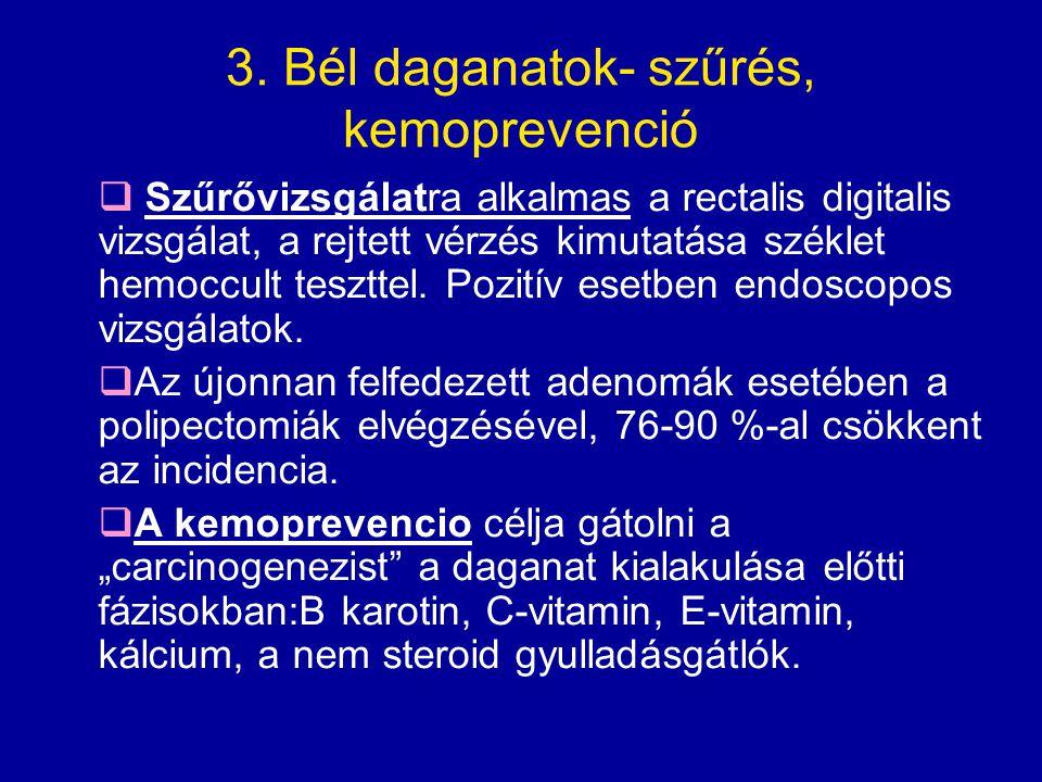 3. Bél daganatok- szűrés, kemoprevenció