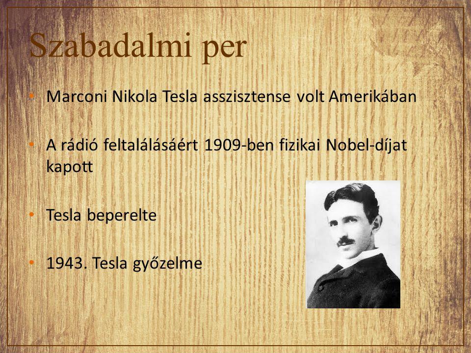 Szabadalmi per Marconi Nikola Tesla asszisztense volt Amerikában